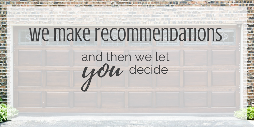 we make recommendations for garage doors in orem and them we let you decide